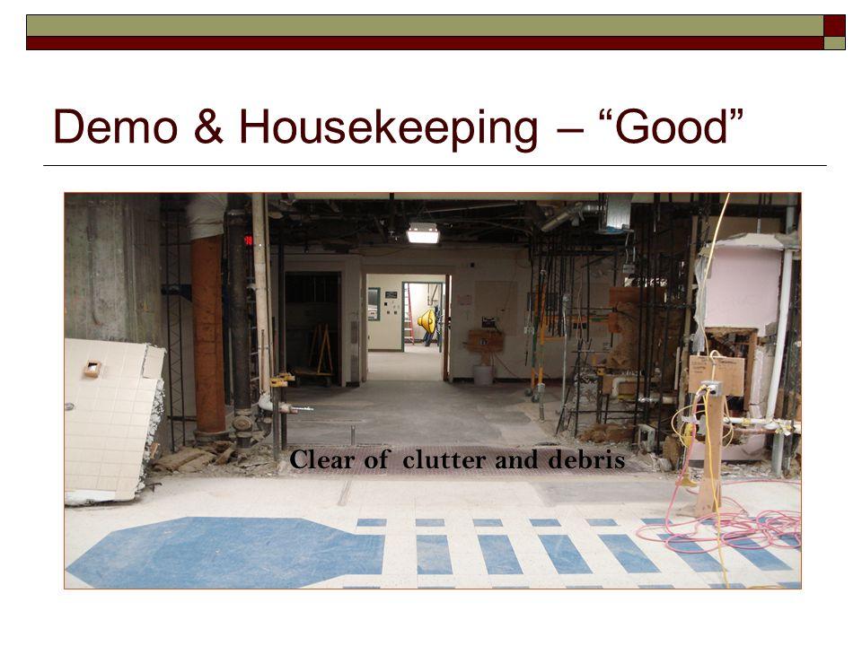 Demo & Housekeeping – Good