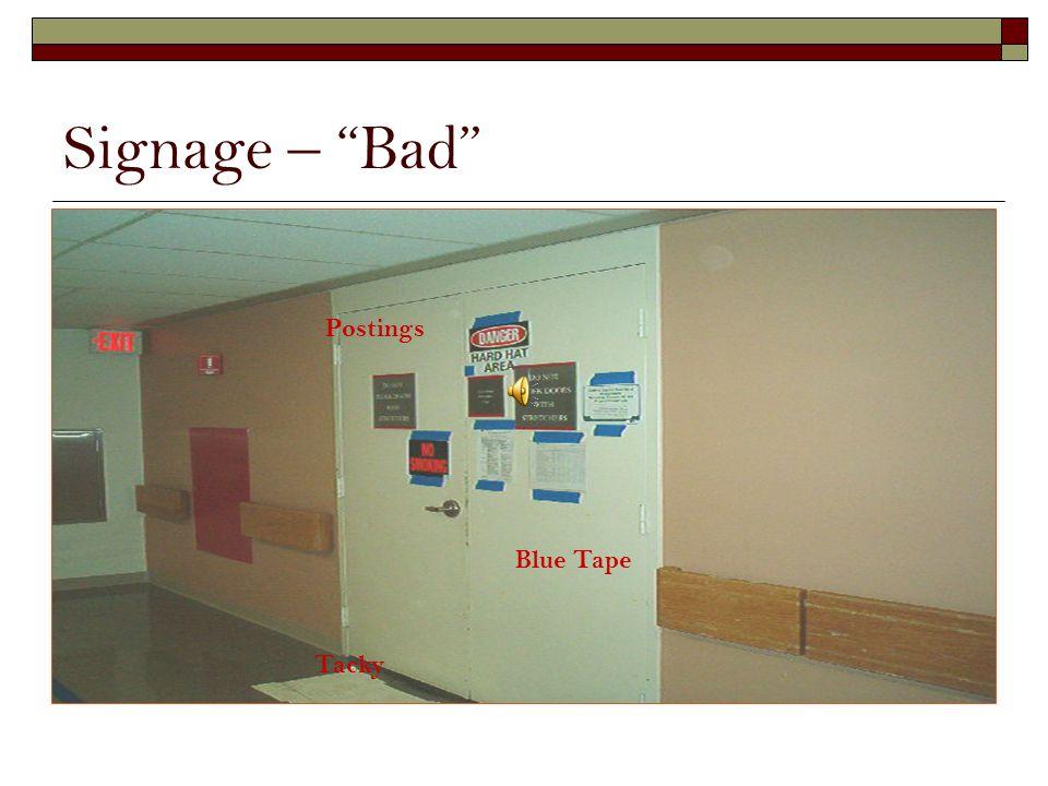 Signage – Bad Postings Blue Tape Tacky