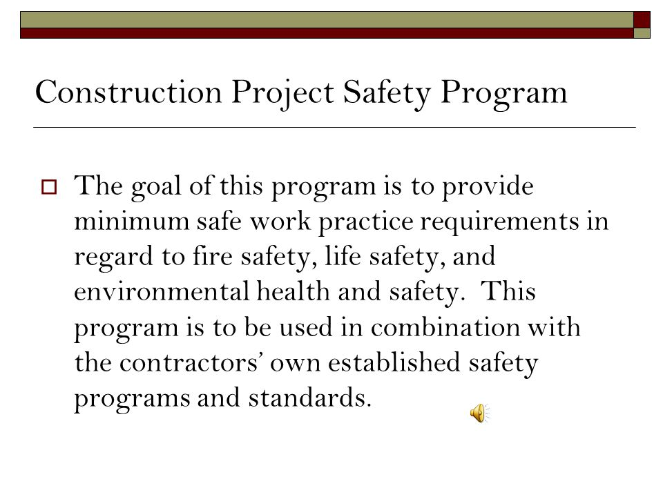 Construction Project Safety Program