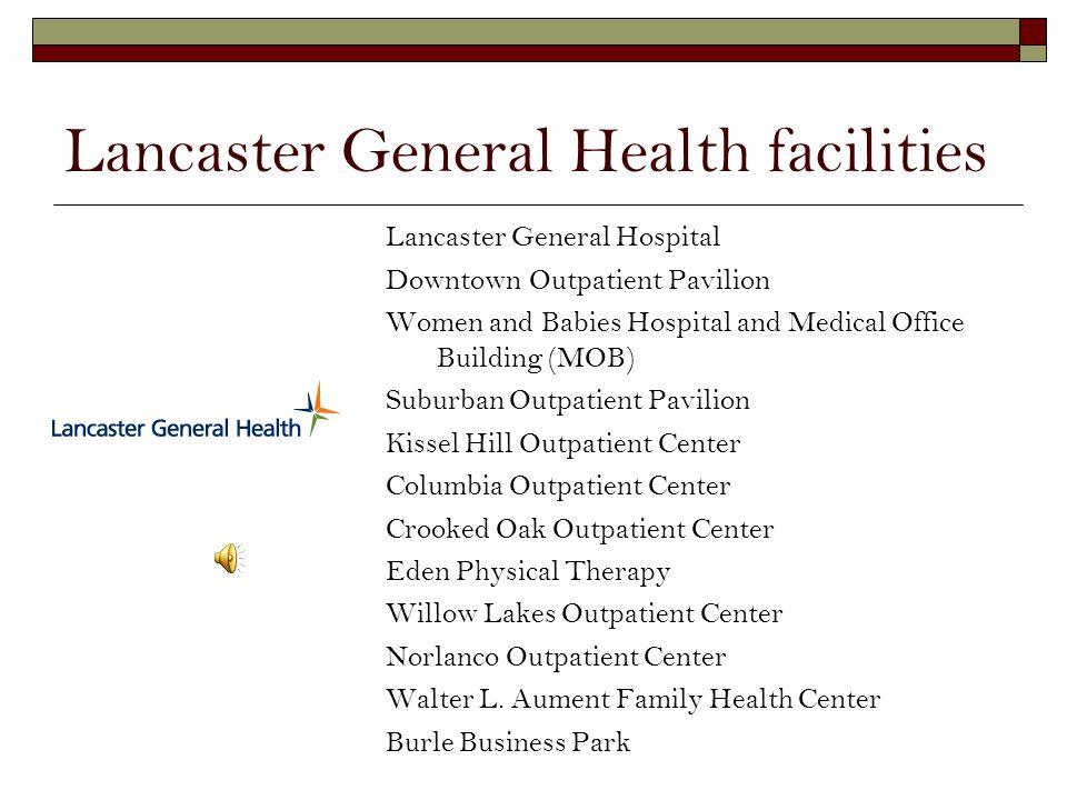 Lancaster General Health facilities