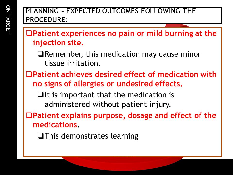 PLANNING – EXPECTED OUTCOMES FOLLOWING THE PROCEDURE: