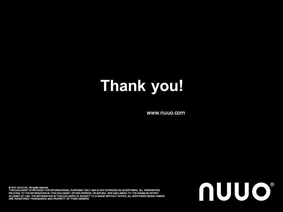 Thank you! www.nuuo.com