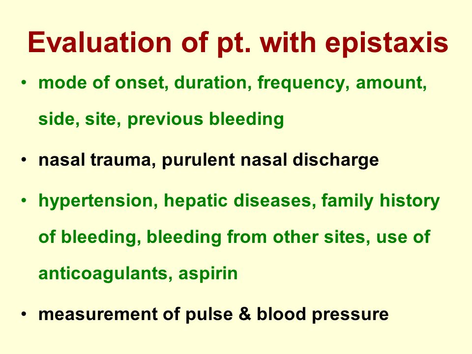Evaluation of pt. with epistaxis