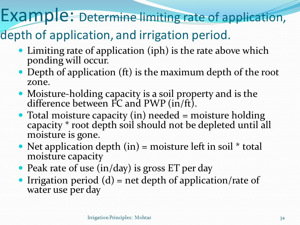 Example: Determine limiting rate of application, depth of application, and irrigation period.