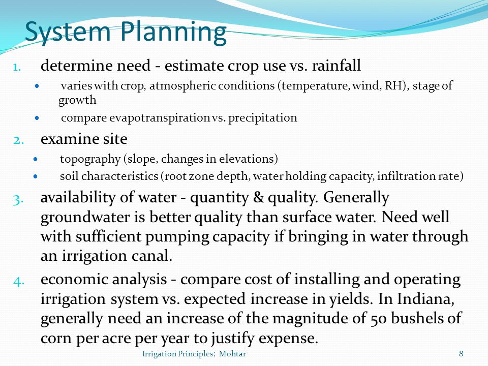 System Planning determine need - estimate crop use vs. rainfall