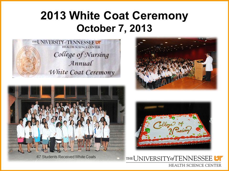 2013 White Coat Ceremony October 7, 2013