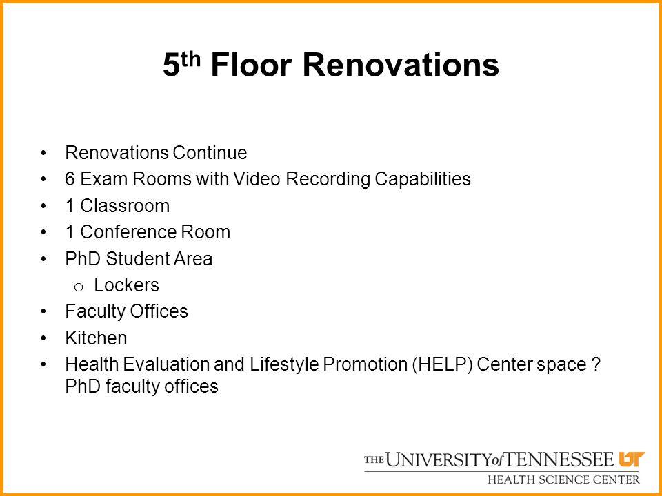 5th Floor Renovations Renovations Continue