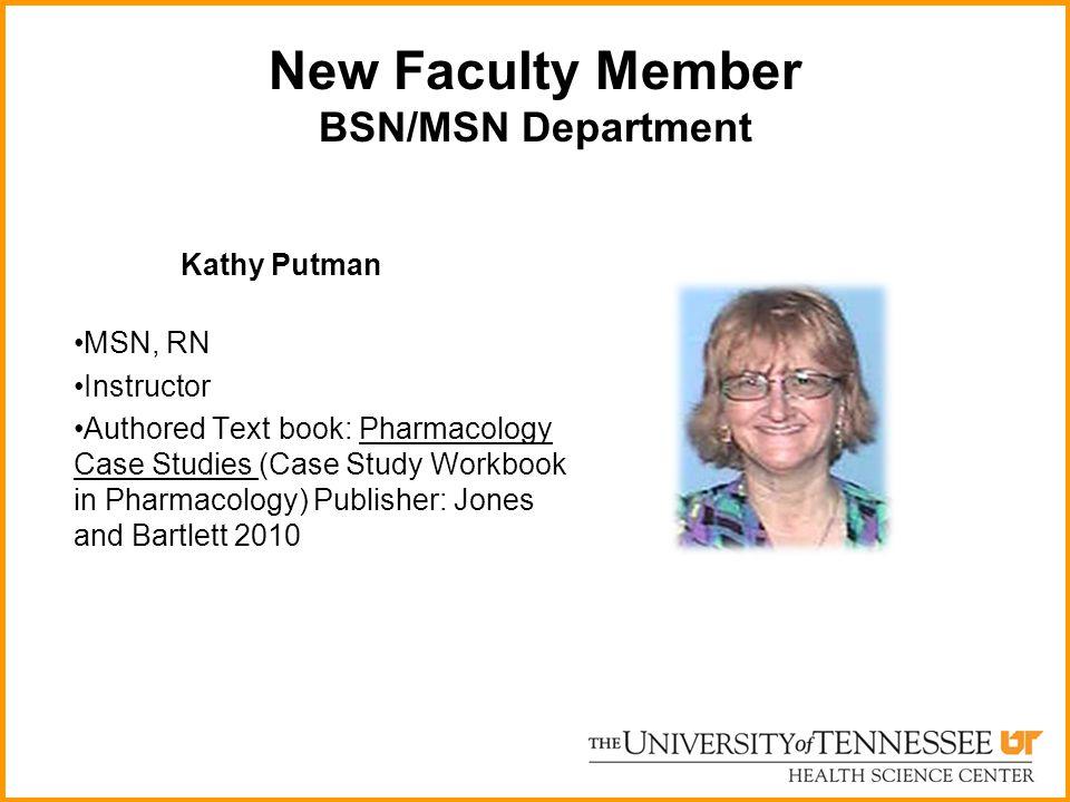 New Faculty Member BSN/MSN Department