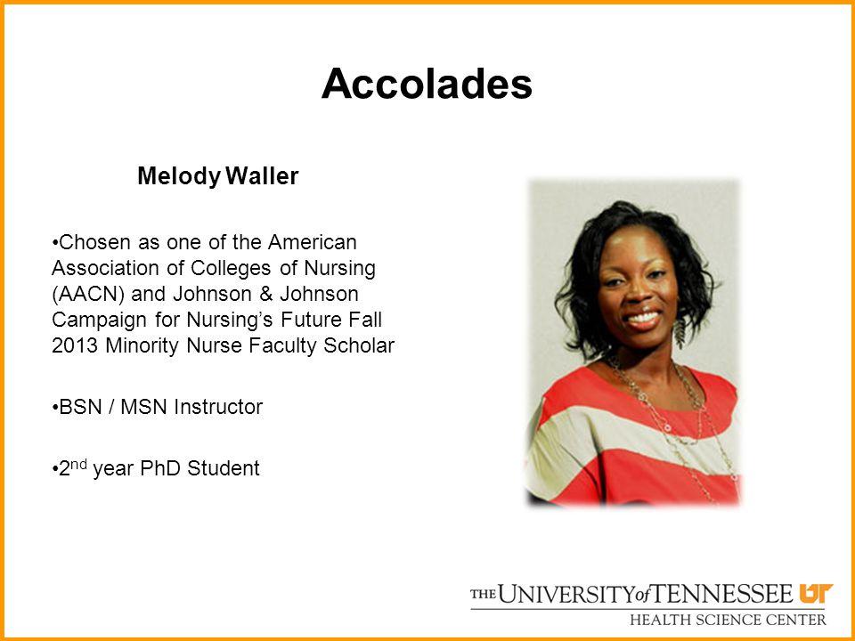Accolades Melody Waller