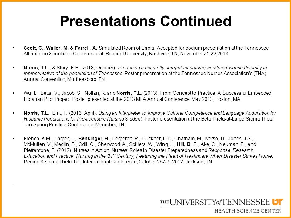 Presentations Continued
