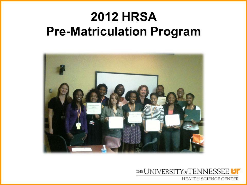 2012 HRSA Pre-Matriculation Program