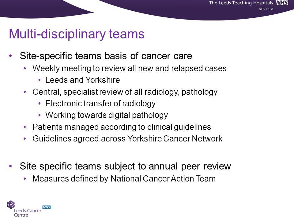 Multi-disciplinary teams