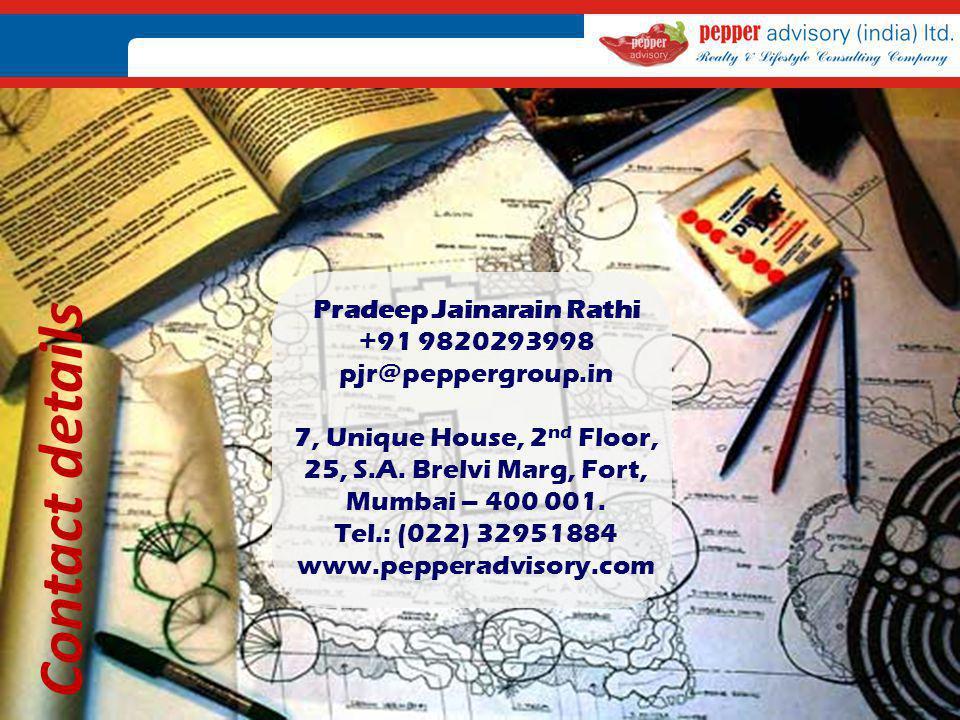 Pradeep Jainarain Rathi +91 9820293998 pjr@peppergroup
