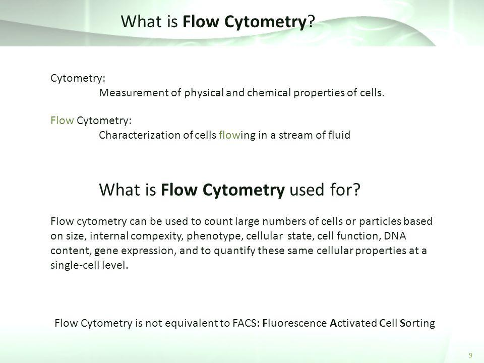 What is Flow Cytometry used for