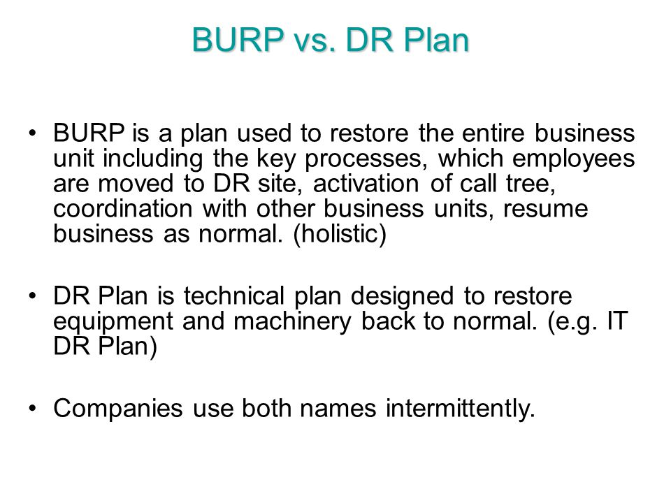 BURP vs. DR Plan