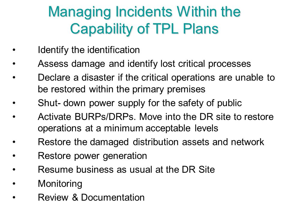 Managing Incidents Within the Capability of TPL Plans