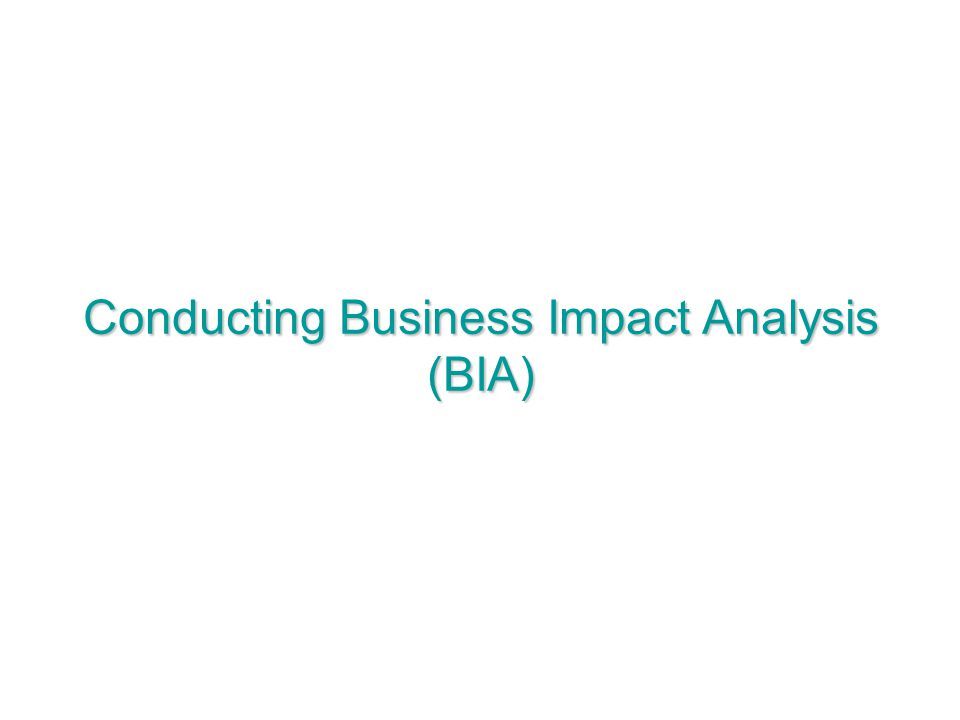 Conducting Business Impact Analysis (BIA)