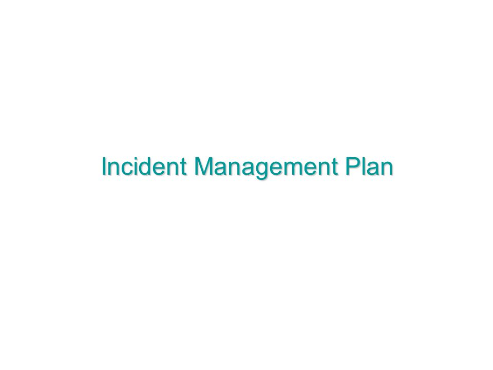 Incident Management Plan