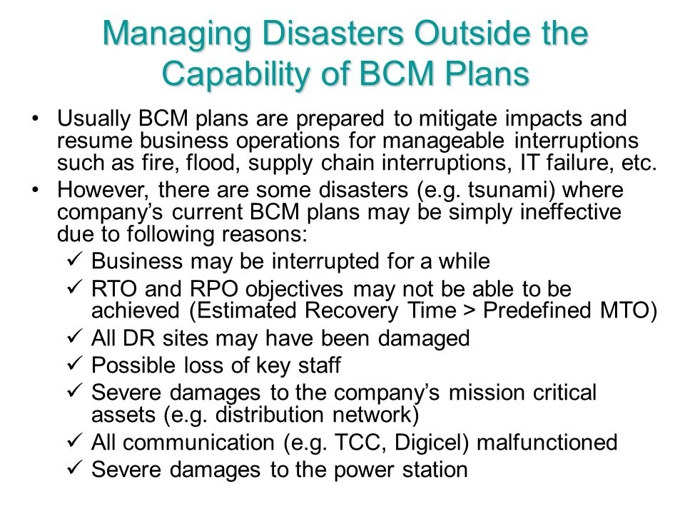 Managing Disasters Outside the Capability of BCM Plans