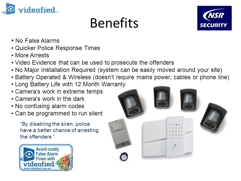 Benefits No False Alarms Quicker Police Response Times More Arrests