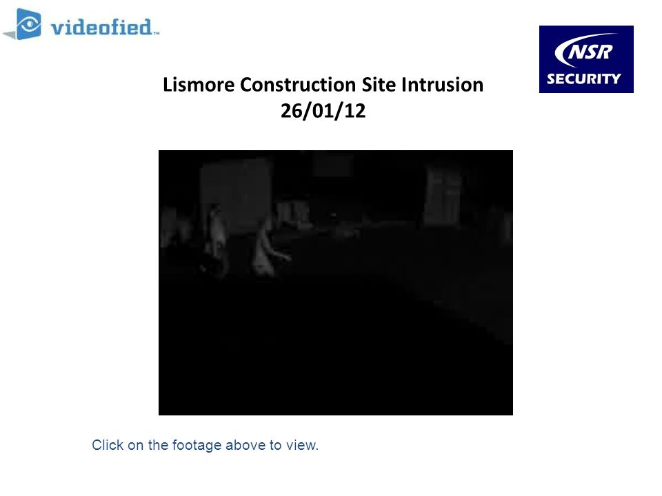 Lismore Construction Site Intrusion 26/01/12