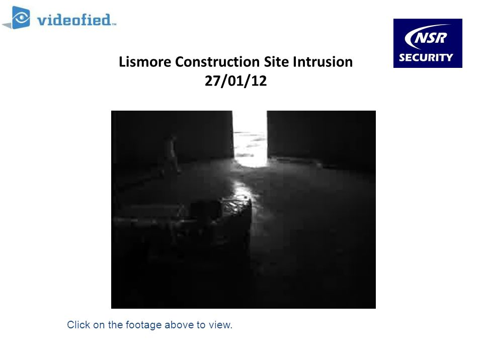 Lismore Construction Site Intrusion 27/01/12