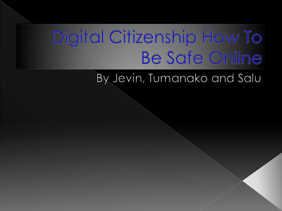 Digital Citizenship How To Be Safe Online