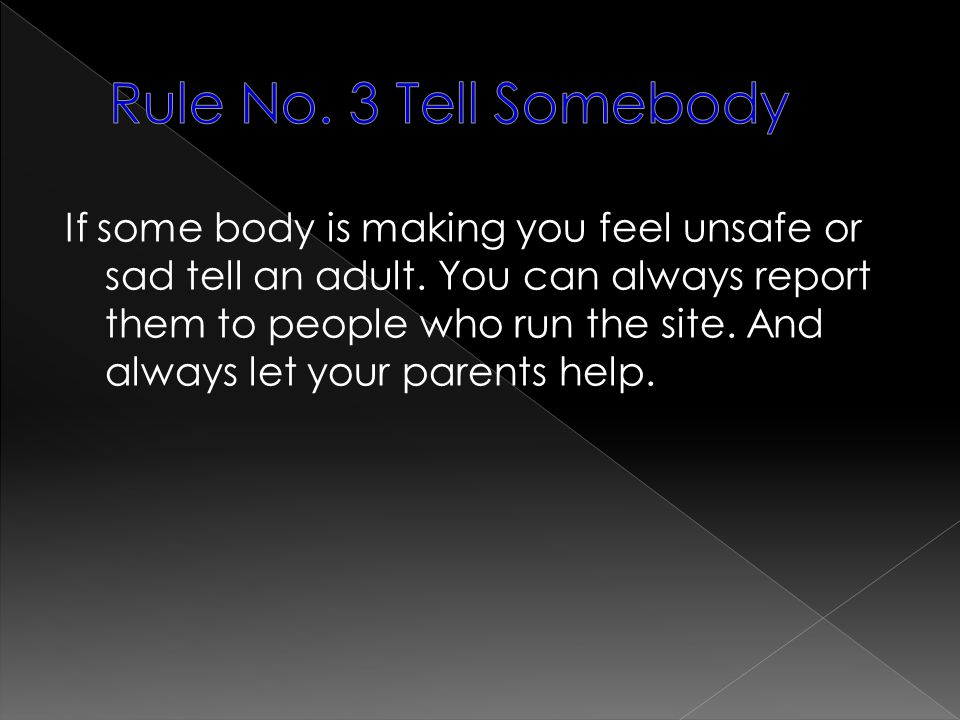 Rule No. 3 Tell Somebody