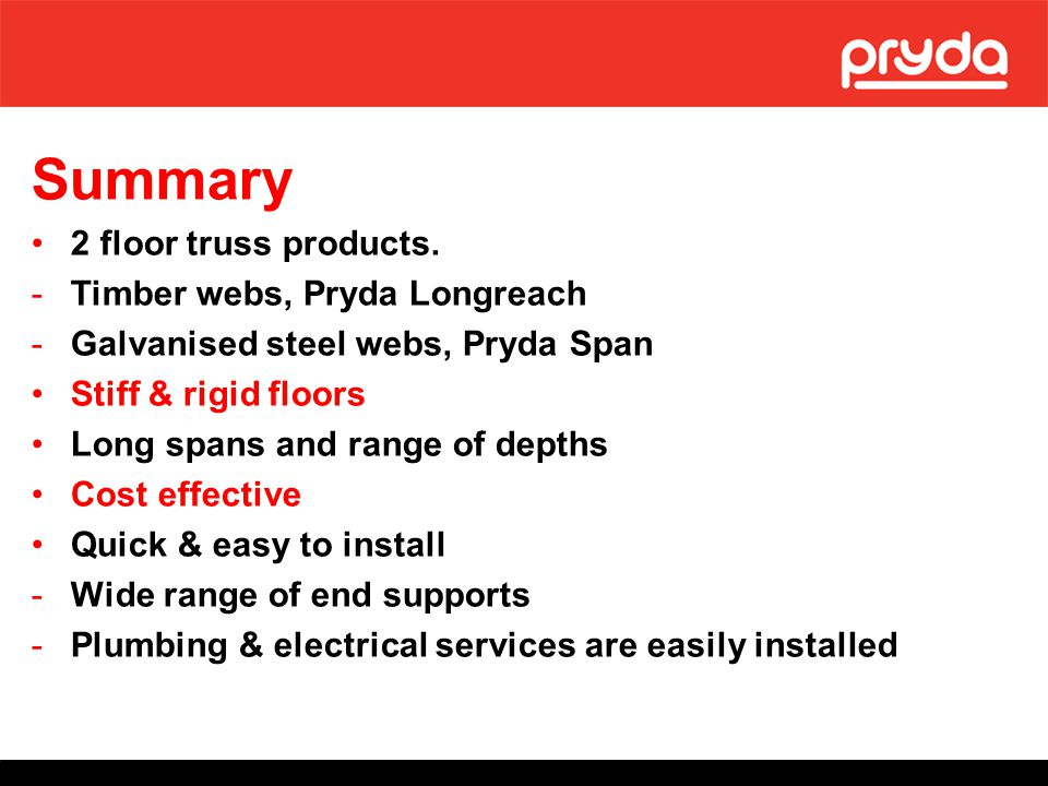 Summary 2 floor truss products. Timber webs, Pryda Longreach