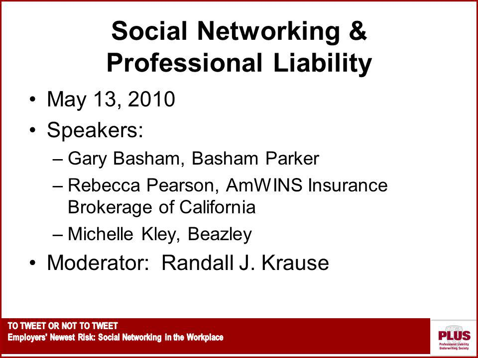 Social Networking & Professional Liability