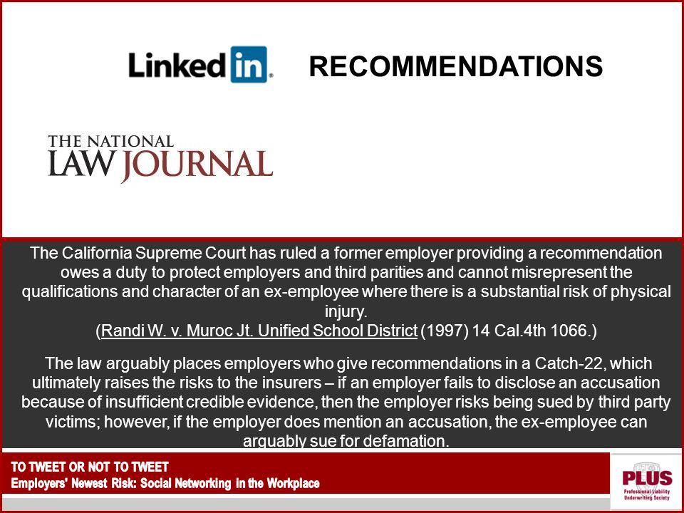 RECOMMENDATIONS It may look harmless, but it s a legal land mine for employers. The National Law Journal.