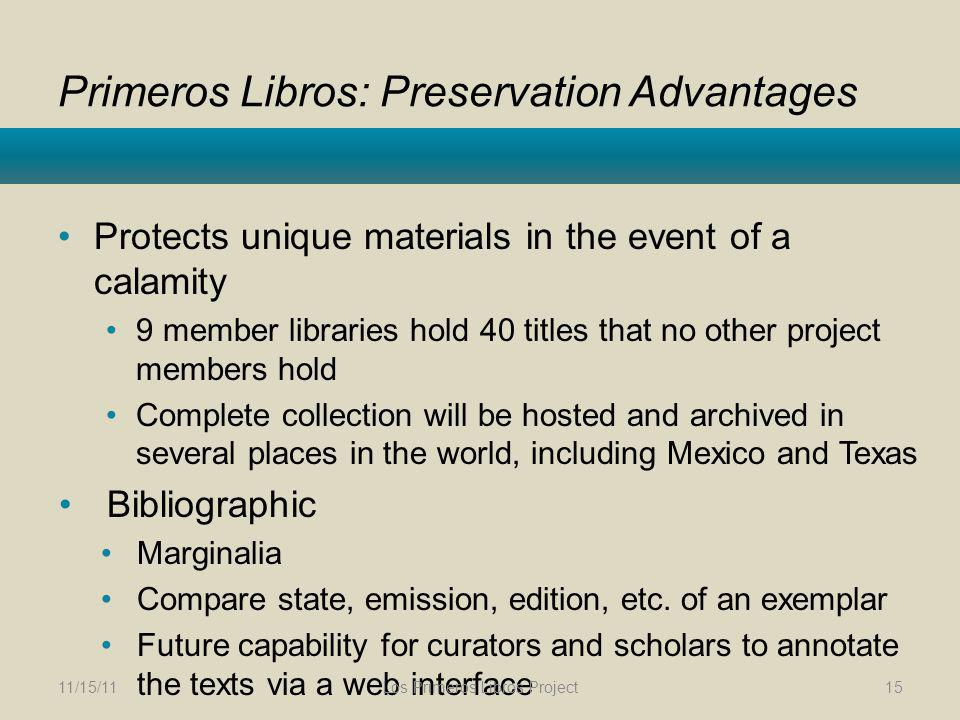 Primeros Libros: Preservation Advantages