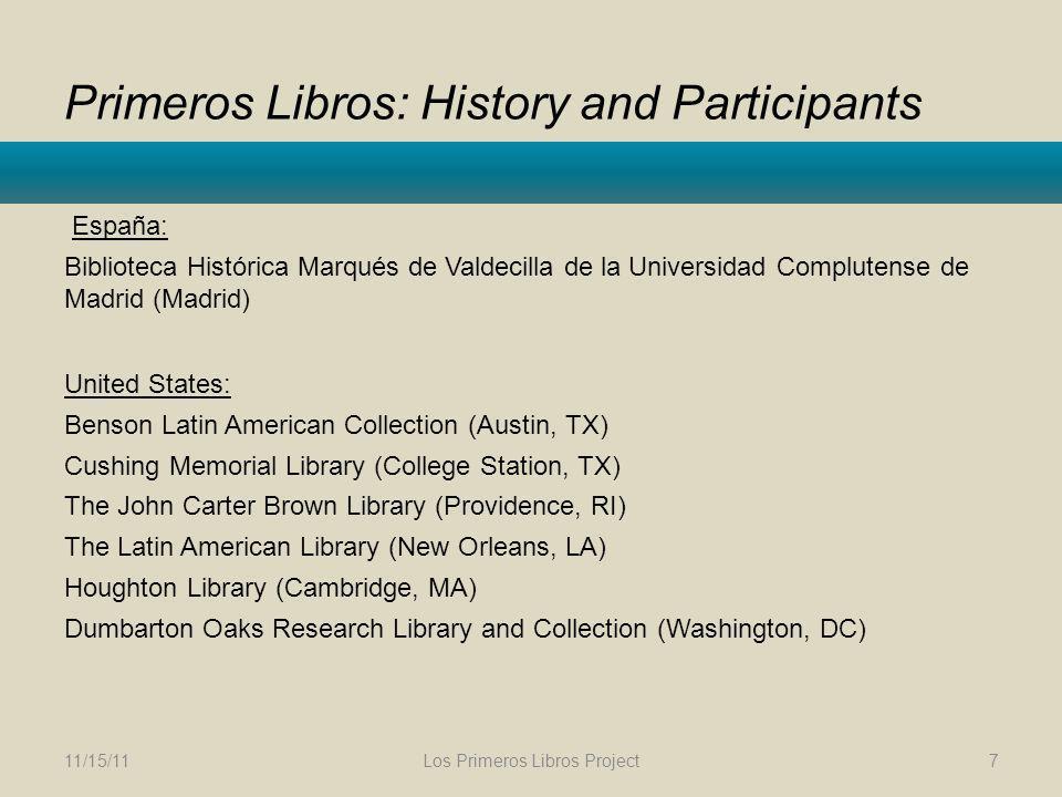 Primeros Libros: History and Participants