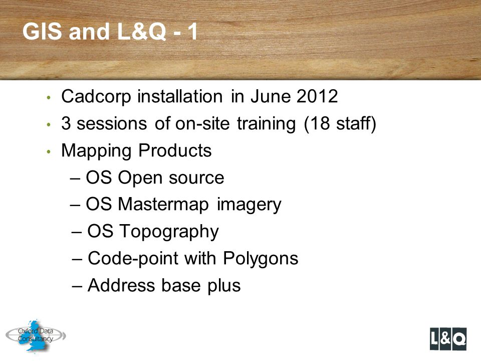 GIS and L&Q - 1 Cadcorp installation in June 2012