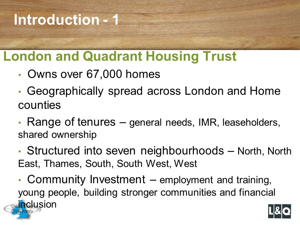 Introduction - 1 London and Quadrant Housing Trust
