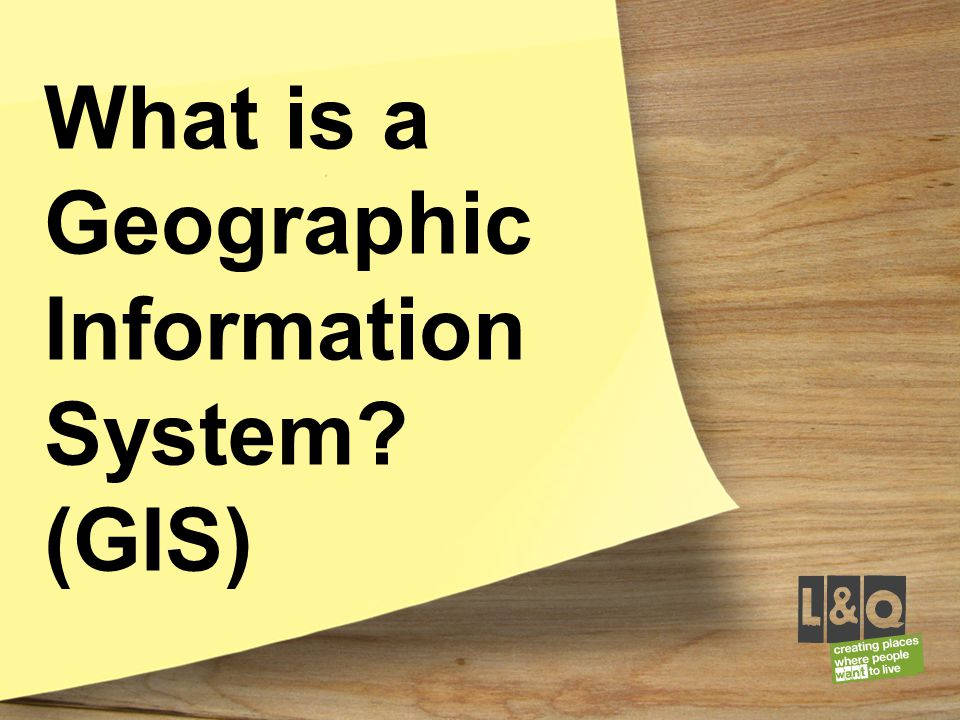 What is a Geographic Information System (GIS)