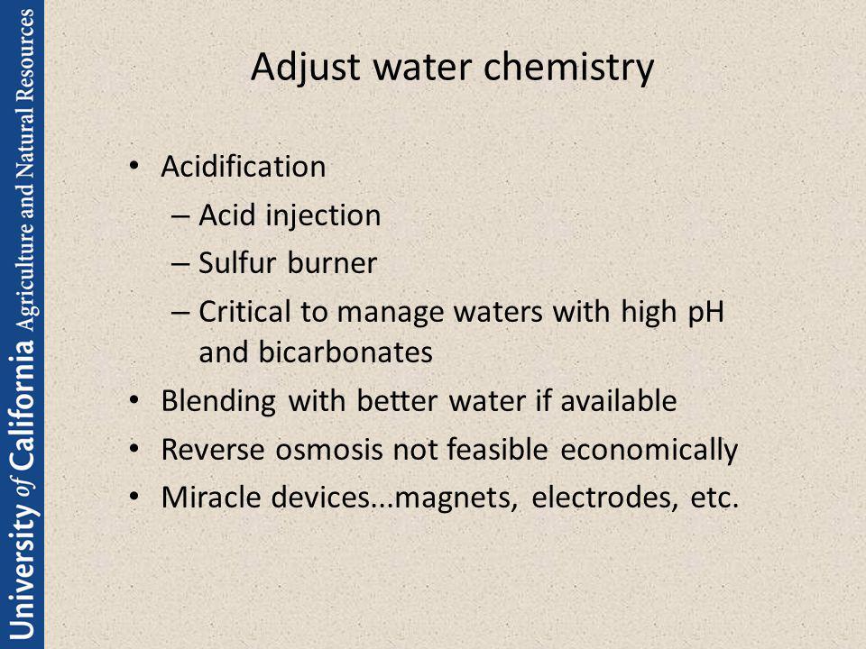 Adjust water chemistry