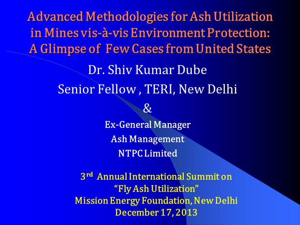 Senior Fellow , TERI, New Delhi &
