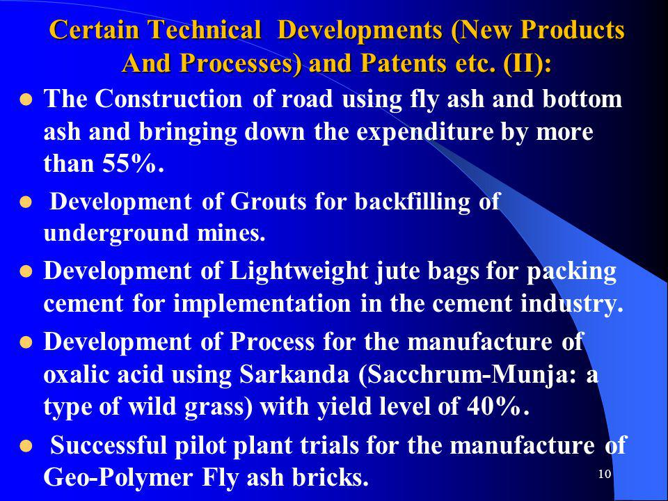 Certain Technical Developments (New Products And Processes) and Patents etc. (II):