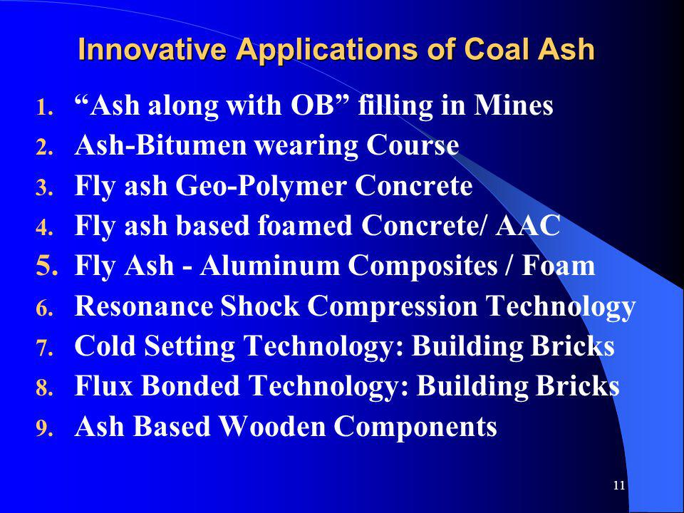 Innovative Applications of Coal Ash