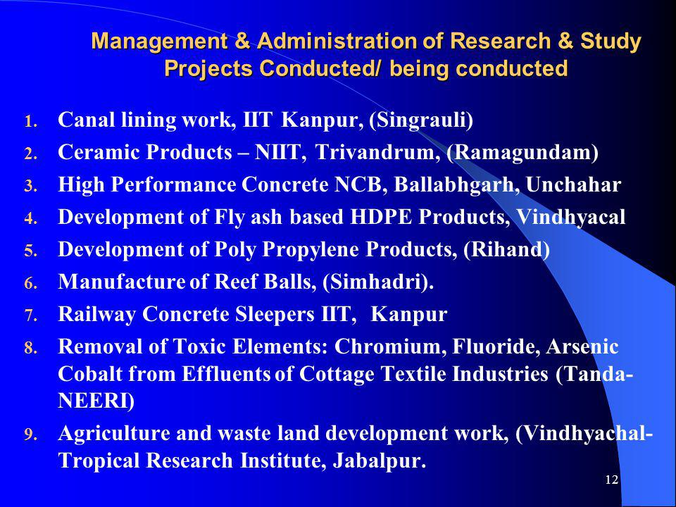 Management & Administration of Research & Study Projects Conducted/ being conducted