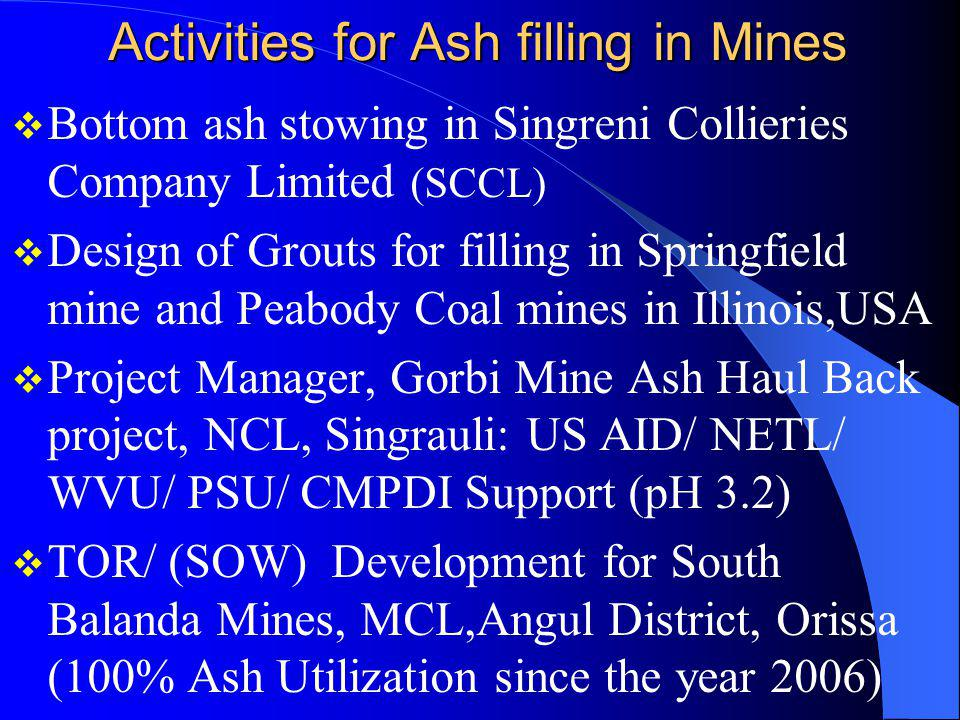 Activities for Ash filling in Mines
