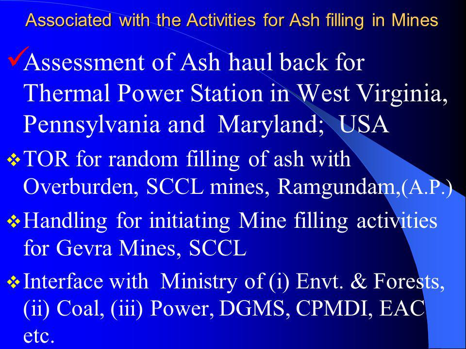 Associated with the Activities for Ash filling in Mines