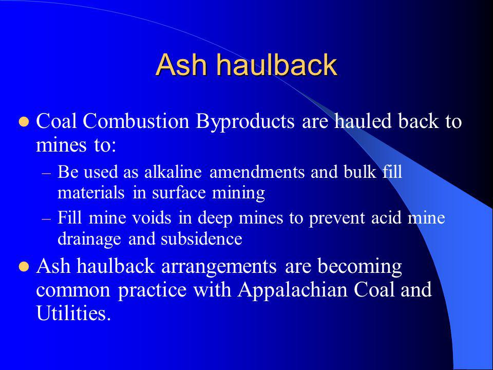 Ash haulback Coal Combustion Byproducts are hauled back to mines to: