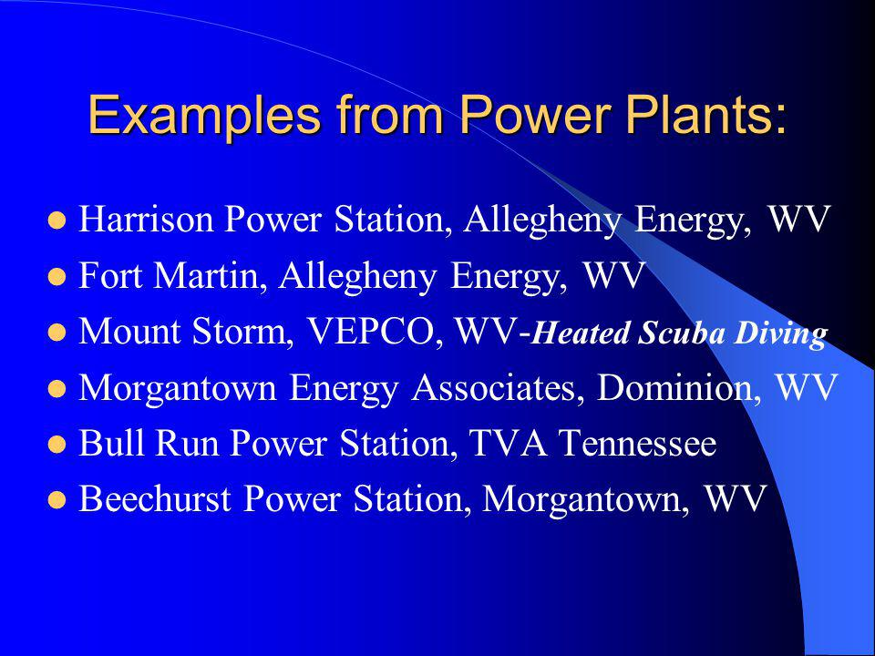 Examples from Power Plants: