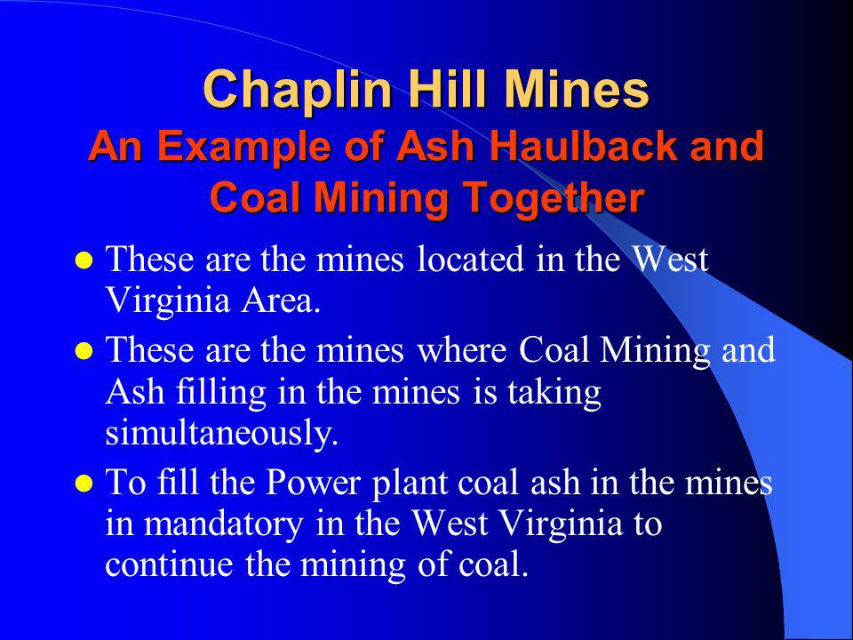 Chaplin Hill Mines An Example of Ash Haulback and Coal Mining Together