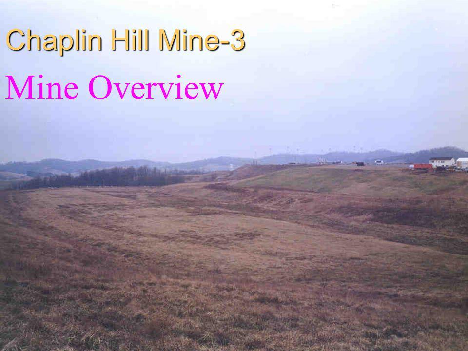 Chaplin Hill Mine-3 Mine Overview
