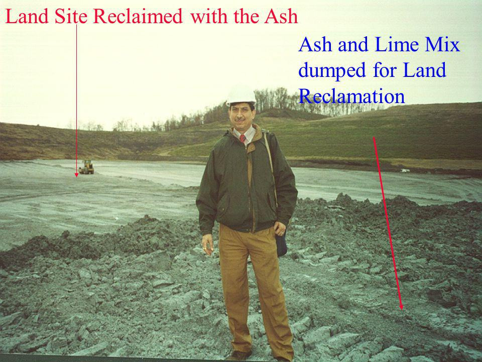 Land Site Reclaimed with the Ash