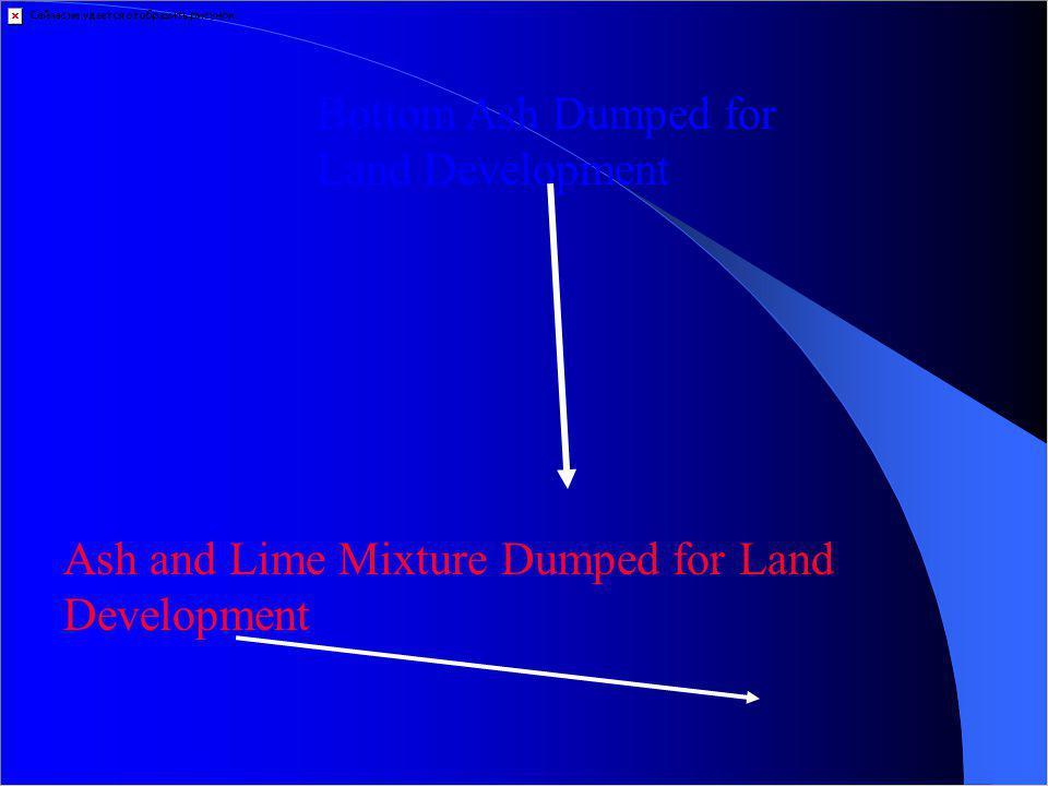 Bottom Ash Dumped for Land Development