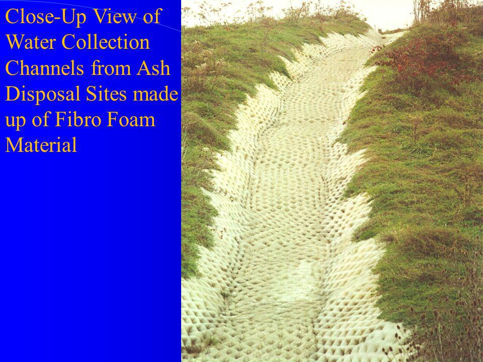 Close-Up View of Water Collection Channels from Ash Disposal Sites made up of Fibro Foam Material